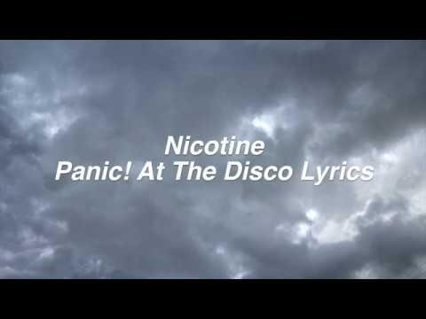 Nicotine || Panic! At The Disco Lyrics