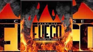 Ceky Viciny Ft Cromo X - Calma Ese Fuego - (By.LosTransformer)