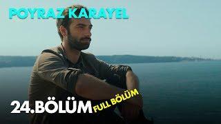 Poyraz Karayel 24. Bölüm - SEZON FİNALİ