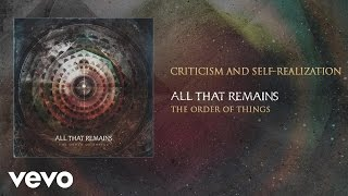 All That Remains - Criticism and Self Realization (audio) YouTube Videos