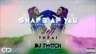 Download Shape Of You [Dancehall Remix] (JEFF TUPAI X DJ TWITCH)
