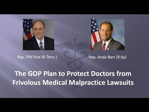 The GOP Plan to Reduce Frivolous Medical Malpractice Lawsuits