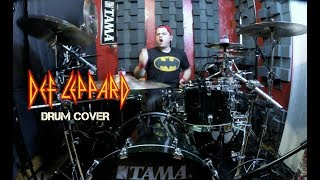 Def Leppard - Rock Of Ages - Drum Cover