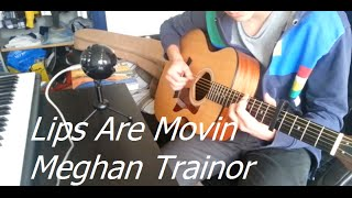 Meghan Trainor - Lips Are Movin (Solo Fingerstyle Guitar Cover) WITH TABS