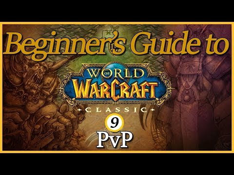 Beginner's Guide To Classic - Episode 9: PvP