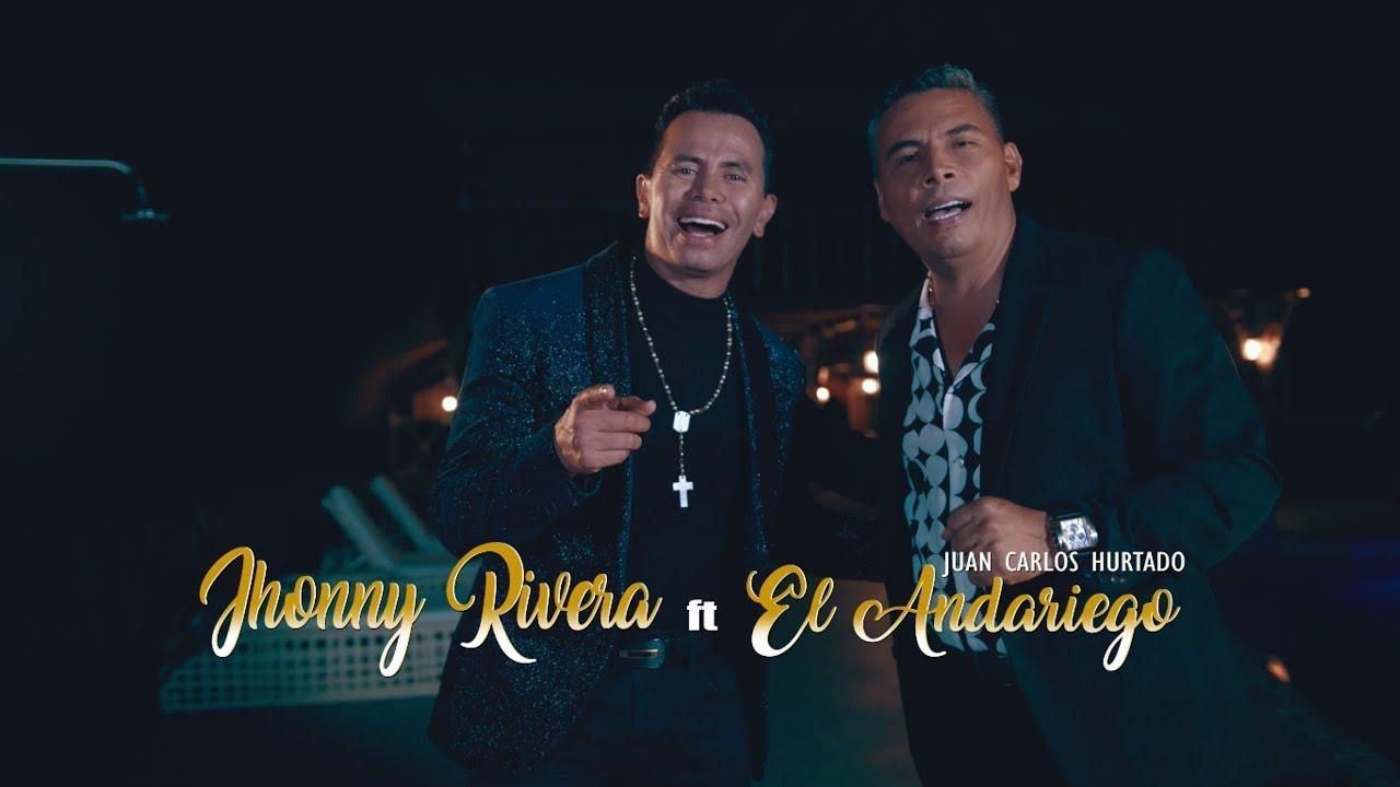 Jhonny Rivera, El Andariego - Ya Venías Aprendida (Video Oficial)