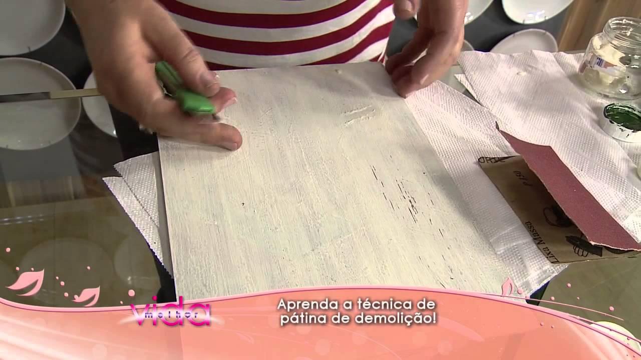Artesanato Ideias Para Pascoa ~ Aprenda a técnica de pátina de demoliç u00e3o! YouTube