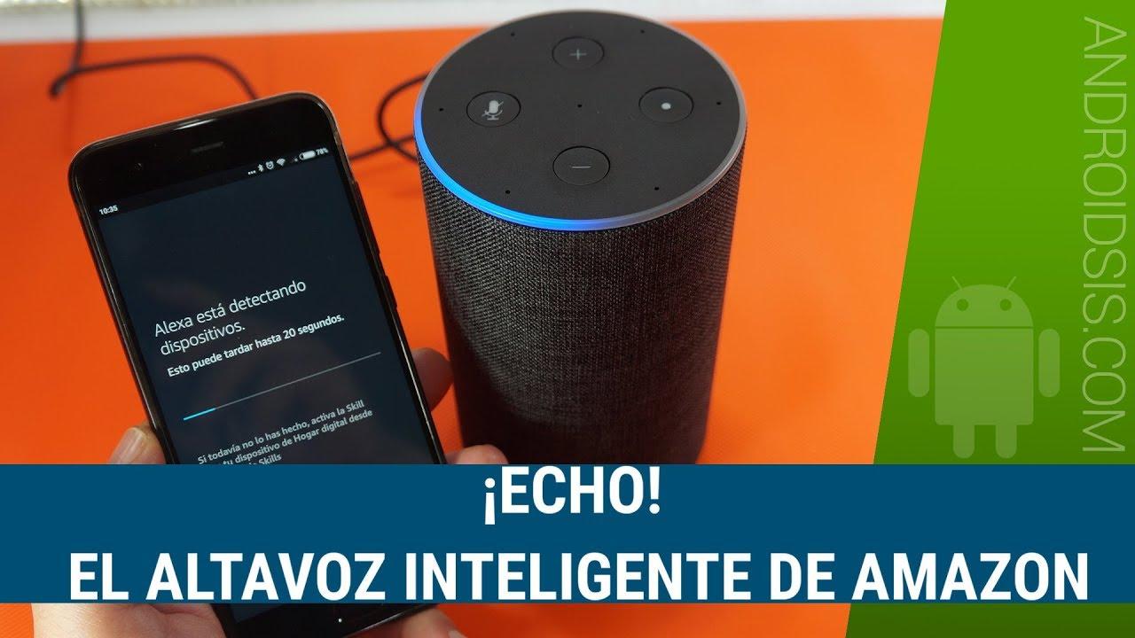 ebbf1959c Probamos el altavoz inteligente de Amazon, (ECHO), con Alexa en Español