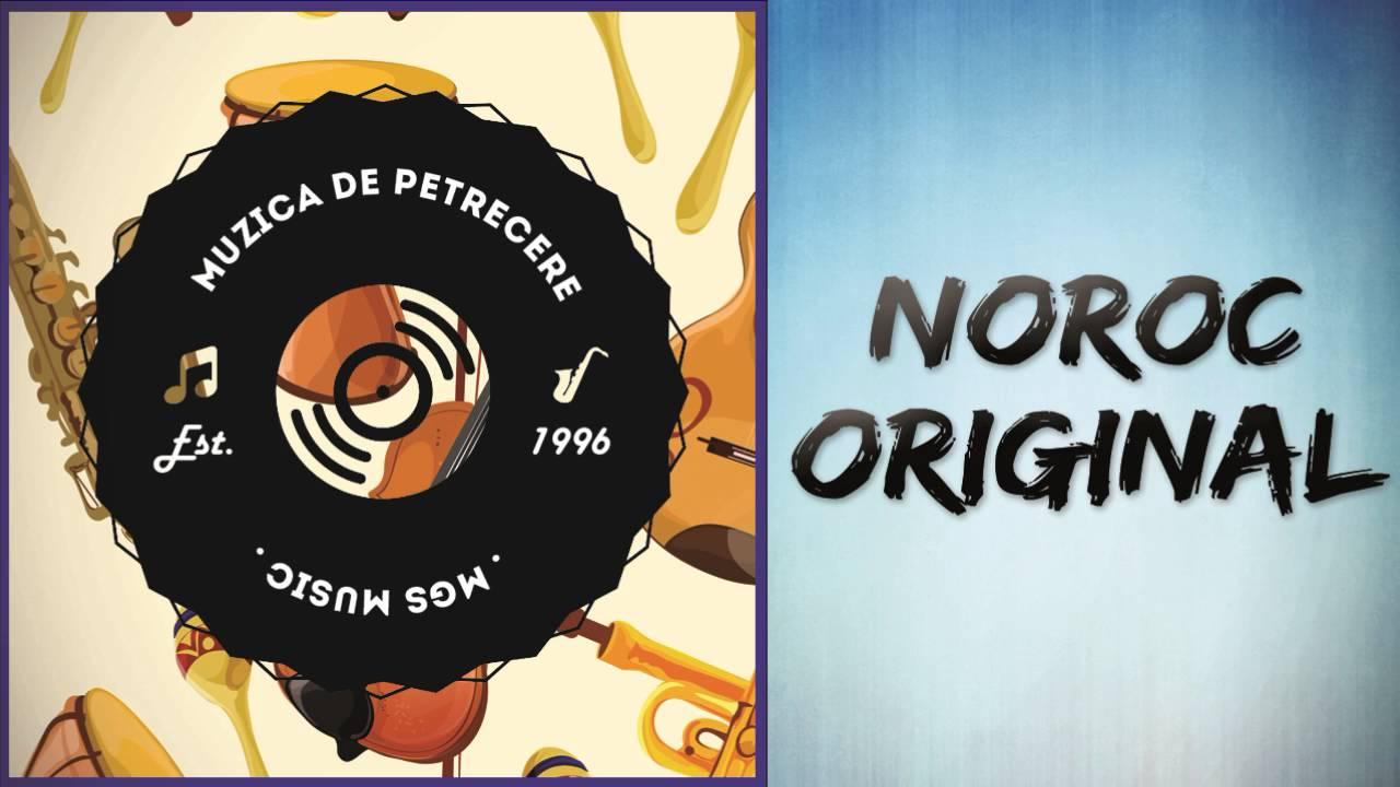 NOROC ORIGINAL - Sunt sofer de cand lumea (muzica de petrecere)