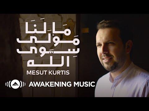 Mesut Kurtis - Malana Mawlan Siwallah (2020)   مسعود كُرتِس - ما لنا مولى سوى الله