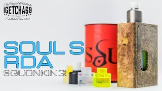 Soul S RDA By Van And Del Design - Squonkingly Good!