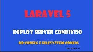laravel Laravel 5.5. Deploy di laravel su server condiviso. Caricamento ftp config directory Mp3