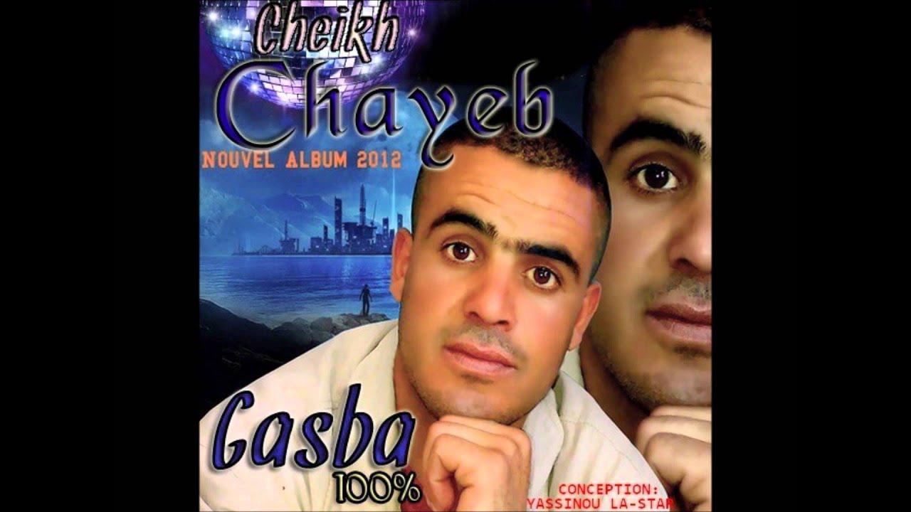 cheikh chayeb hbibi nsani mp3