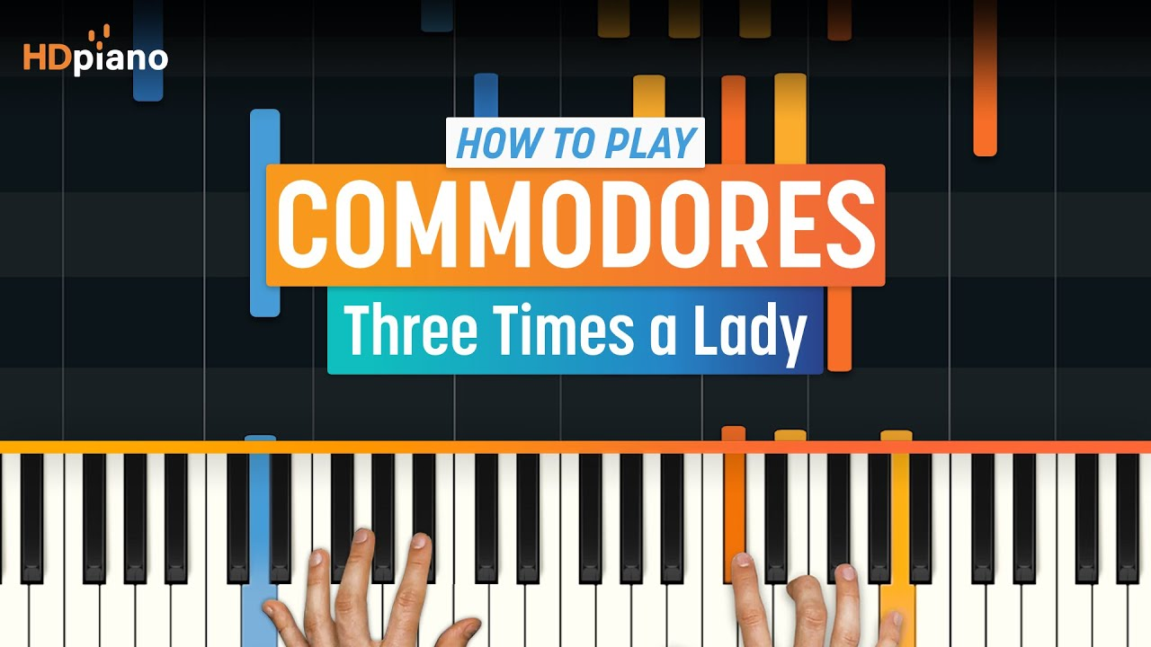 How To Play Three Times A Lady By Commodores Hdpiano Part 1