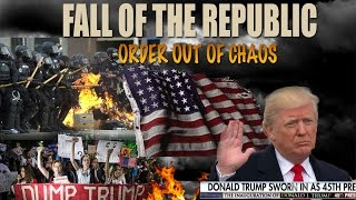 USA 2017 Civil Unrest & FALL of the REPUBLIC - Violent TRUMP Riots WORLDWIDE!! Jesuits are HERE!