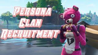 Fortnite Clan Recruitment (Persona) PS4, PC, Xbox [Na-East] [Na-West] [EU] #PersonaRC