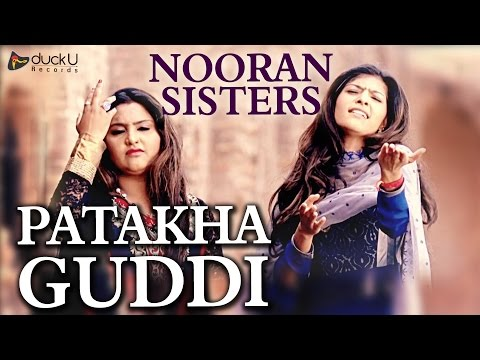 Patakha Guddi by Nooran Sisters | Latest Punjabi Song 2016 | DuckU Records