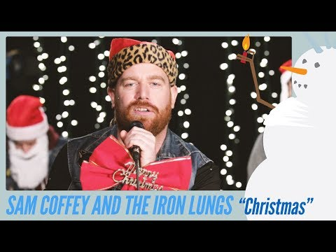 Sam Coffey and The Iron Lungs - Christmas (Baby Please Come Home)