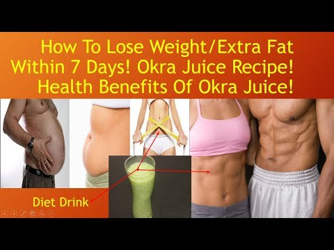 how-to-lose-weight/extra-fat-within-7-days!-okra-juice-recipe!-health-benefits-of-okra-juice!