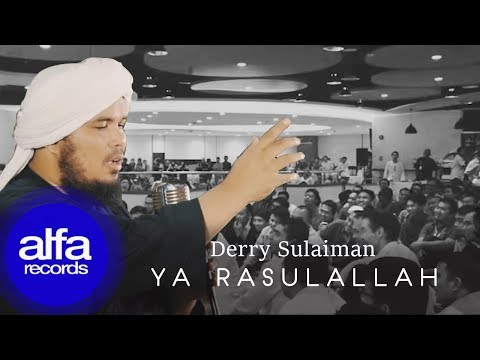 Derry Sulaiman - Yaa RasulAllah (Official Music Video)
