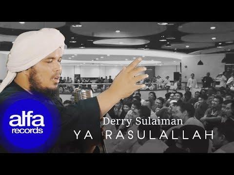 Derry Sulaiman - Yaa RasulAllah (Official Music Video)
