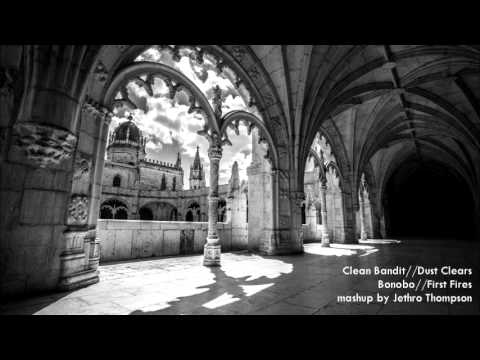 Download Dust Clears / First Fires (Clean Bandit / Bonobo) Mashup