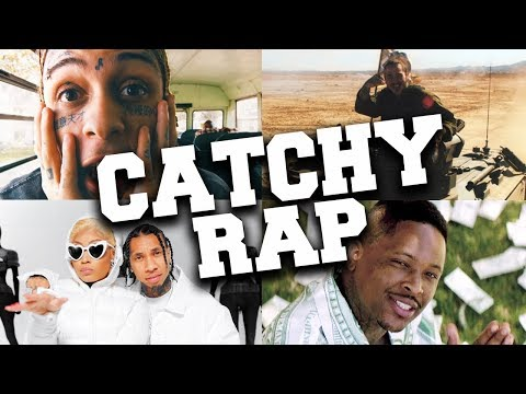 Most Catchy Rap Songs in 2019