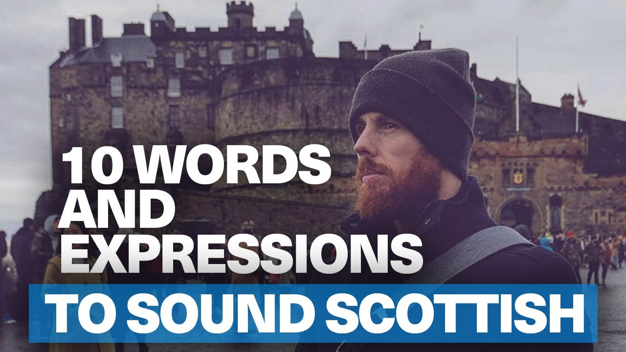 Endearment of scottish phrases What Does