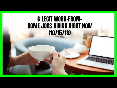 6 Legit Work-From-Home Jobs Hiring Right Now (10/15/18)
