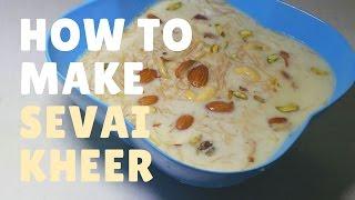 शेवयांची खीर । Instant Sevai Kheer | Recipe by Anita Kedar | Indian Sweet Dessert | Vermicelli Kheer