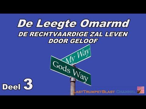 De Leegte Omarmd III - De Rechtvaardige Zal Leven Door Geloof