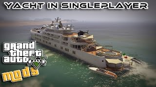 GTA 5 MOD ITA - YACHT DELUXE IN SINGLEPLAYER - GTA 5 GAMEPLAY ITA