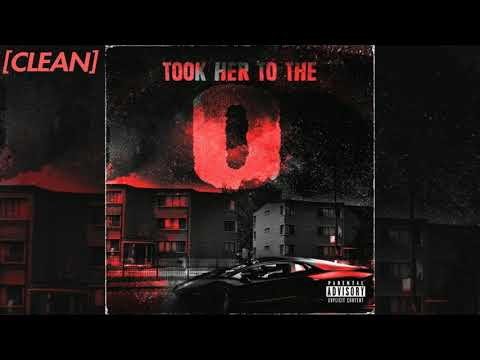 [CLEAN] King Von – Took Her To The O