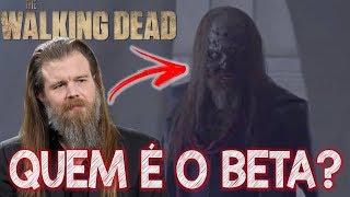 Quem é BETA dos Sussurradores em The Walking Dead 9 temporada