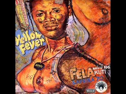 Fela Kuti - Yellow fever na poi (afrobeat)