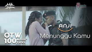 ANJI - MENUNGGU KAMU (OST. Jelita Sejuba ) (Official Music Mp3 + Lyrics)