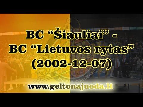 BC Šiauliai - BC Lietuvos rytas (2002-12-07)