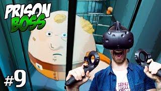 I GOT CAUGHT! | Prison Boss VR #9 - HTC Vive Gameplay