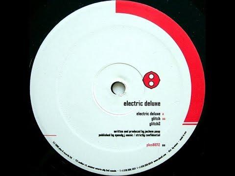 Speedy J - Electric Deluxe (Original Mix)
