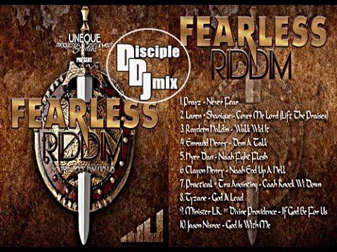 FEARLESS RIDDIM 2016 DiscipleDJ InTheMix GOSPEL REGGAE DANCEHALL