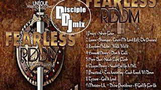 FEARLESS RIDDIM 2016 @DiscipleDJ InTheMix GOSPEL REGGAE DANCEHALL