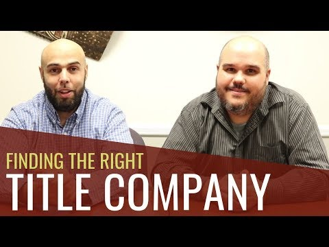 Real Estate Title Company | How to Choose a Title Company for Wholesaling