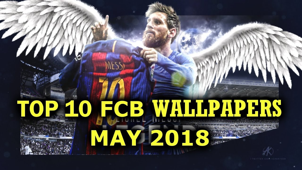 Top 10 Full Hd 1080p Barcelona Wallpapers May 2018