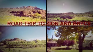 Road trip: Zion and Bryce
