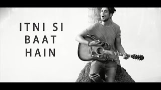 Download Hindi Video Songs - Itni si baat hain - Reprise | Azhar | Mayank Pariaker | Dj Richmnz