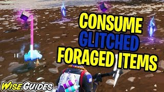 Consume GLITCHED Foraged Items - Junk Storm Challenge Fortnite Season X