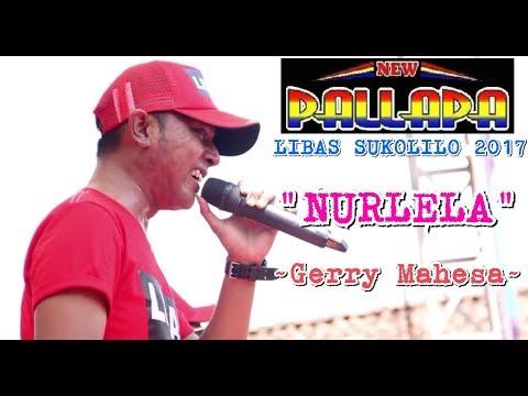 Nurlela - Gerry Mahesa | New Pallapa LIBAS SUKOLILO terbaru 2017