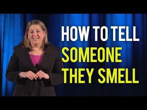 How to Tell Someone They Smell - Follow Our Easy Script