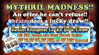 FFRK - Mythril Madness 114 - Realm Dungeon Lucky Relic Draw VI, IX, XIII, XIV (brain)