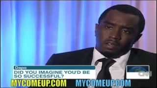 P Diddy Says You Have To Be Crazy To Achieve Super Success!!!!!